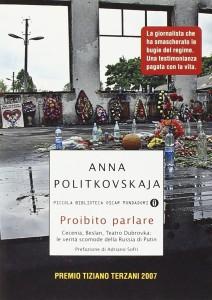 Proibito Parlare di Anna Politkovskaja