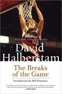 The Breaks Of the Game by David Halberstam